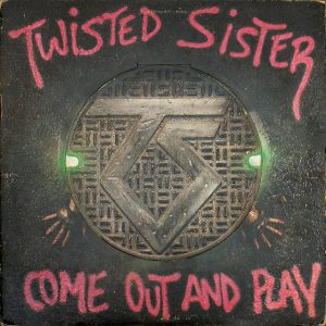come  out and play twisted sister